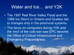 water and ice and y2k