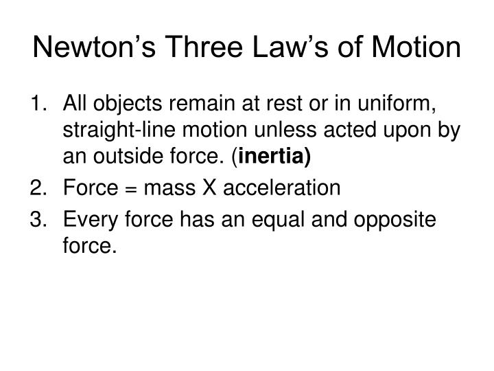 Newton's Three Law's of Motion