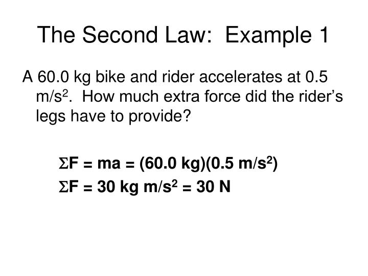 The Second Law:  Example 1