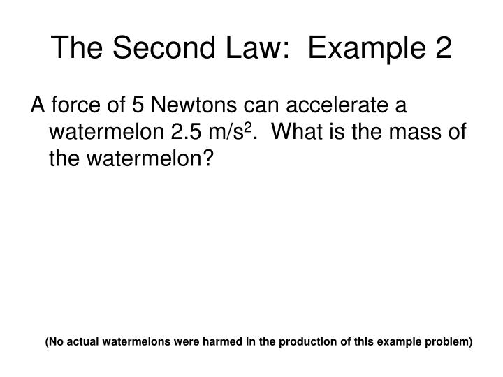 The Second Law:  Example 2