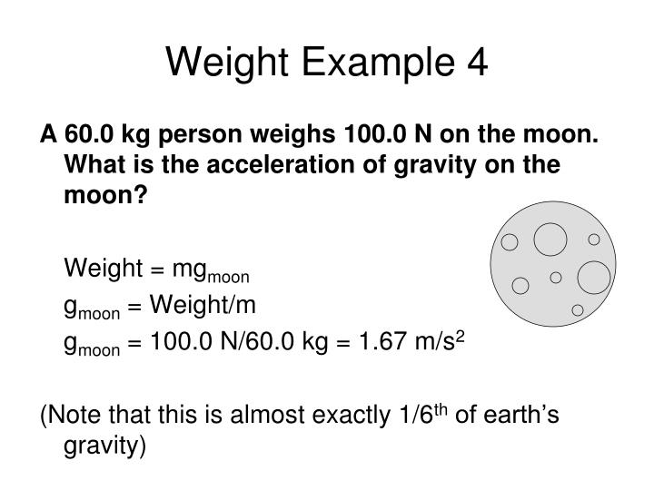 Weight Example 4