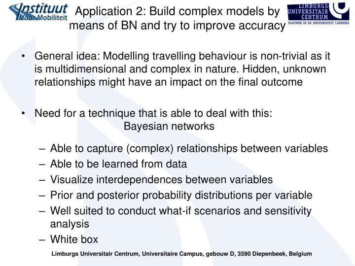 Application 2: Build complex models by means of BN and try to improve accuracy