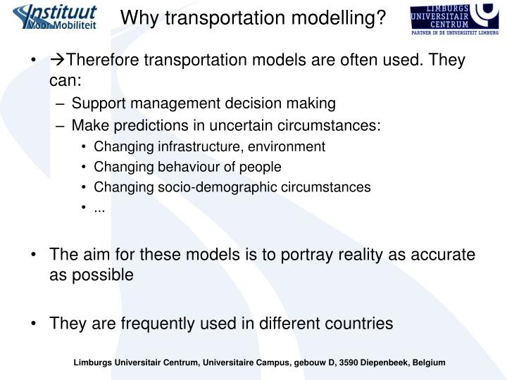 Why transportation modelling?