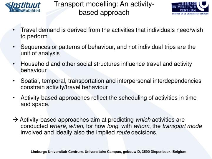 Transport modelling: An activity-based approach