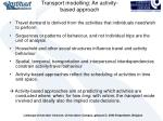 transport modelling an activity based approach