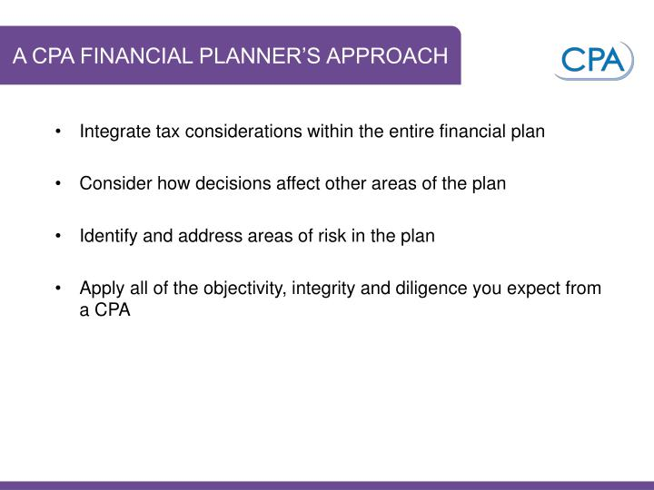 A CPA FINANCIAL PLANNER'S APPROACH