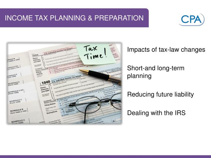INCOME TAX PLANNING & PREPARATION