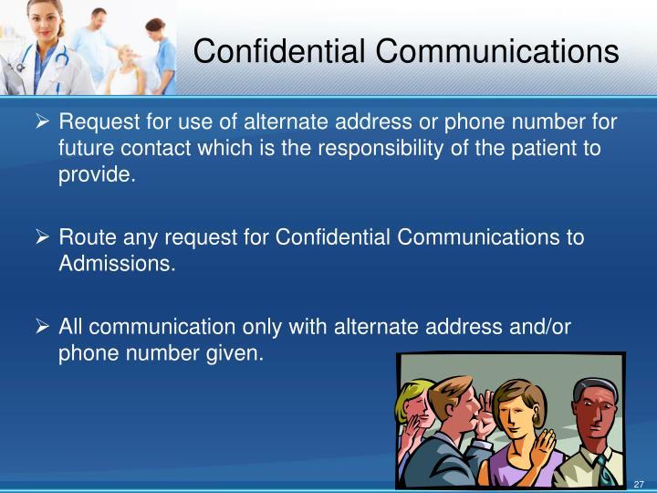 Confidential Communications