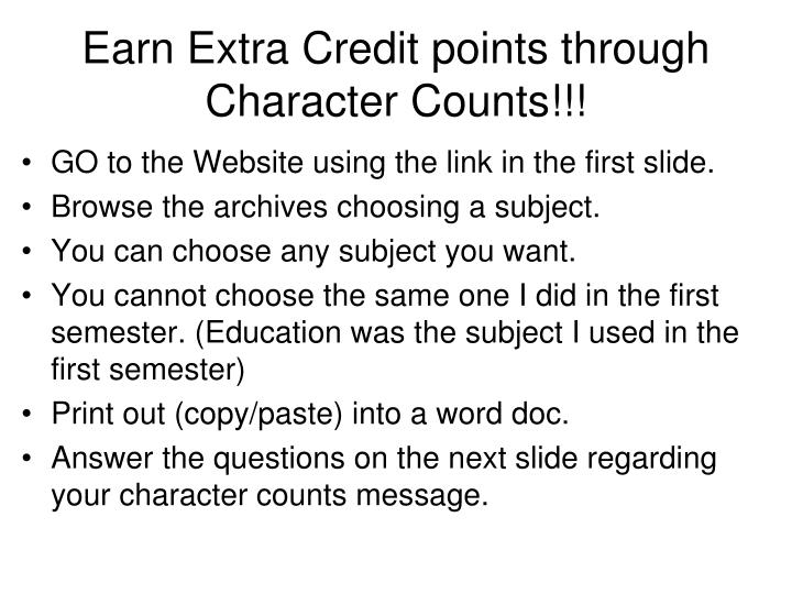 Earn extra credit points through character counts