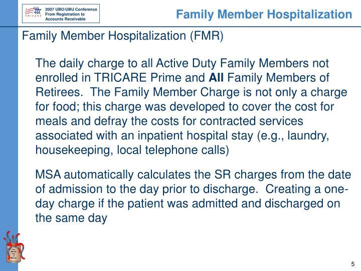 Family Member Hospitalization