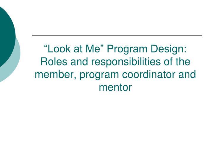 """""""Look at Me"""" Program Design:"""