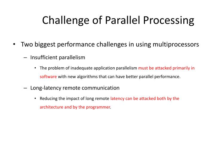 Challenge of Parallel Processing