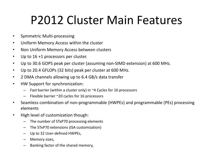 P2012 Cluster Main Features