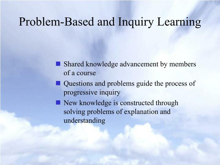 Problem-Based and Inquiry Learning
