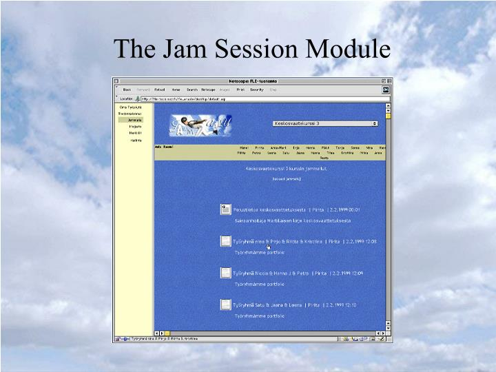 The Jam Session Module