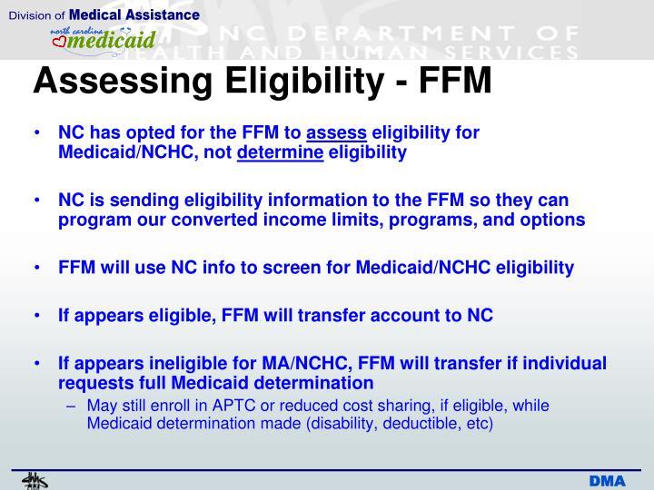Assessing Eligibility - FFM