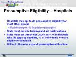 presumptive eligibility hospitals