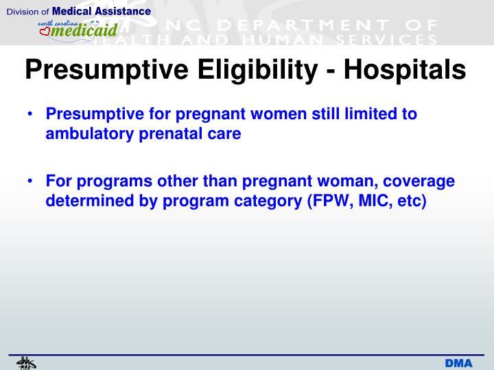 Presumptive Eligibility - Hospitals