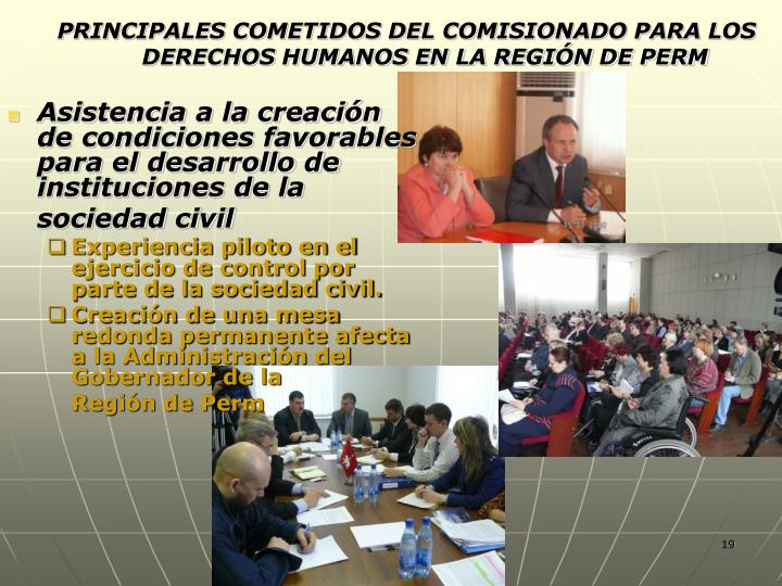 Asistencia a la creación de condiciones favorables para el desarrollo de instituciones de la