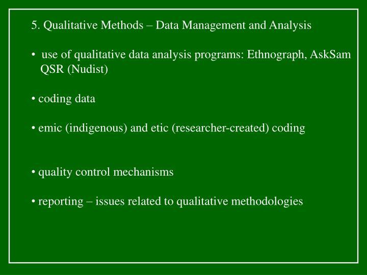 5. Qualitative Methods – Data Management and Analysis