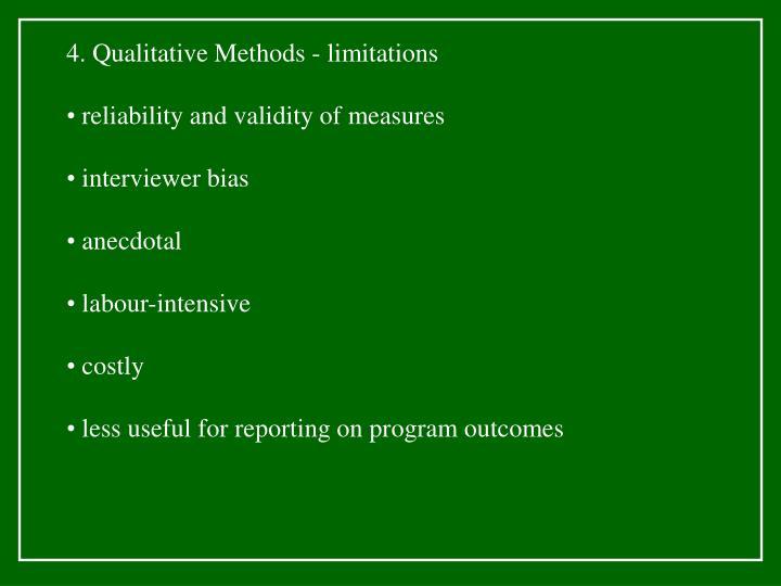 4. Qualitative Methods - limitations