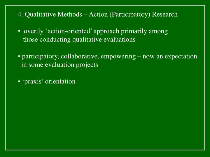 4. Qualitative Methods – Action (Participatory) Research