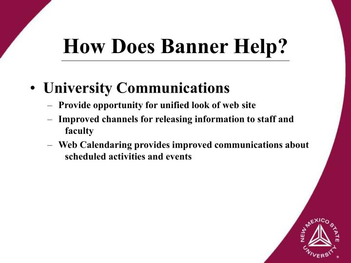 How Does Banner Help?