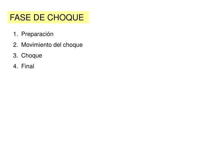 FASE DE CHOQUE
