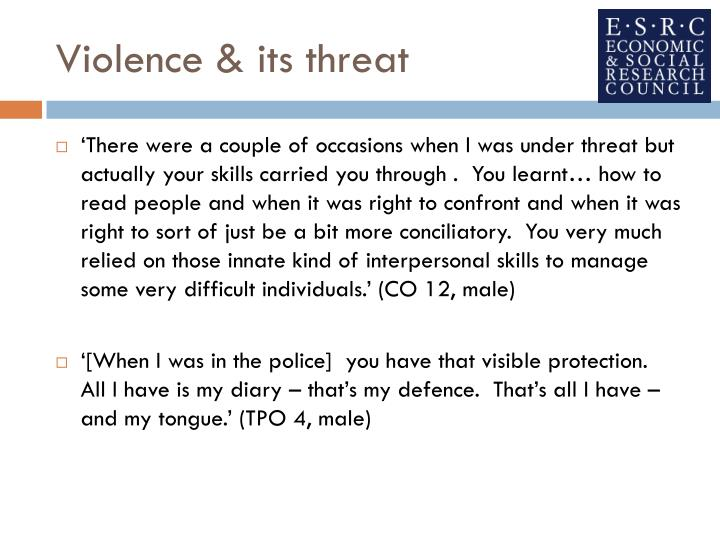 Violence & its threat