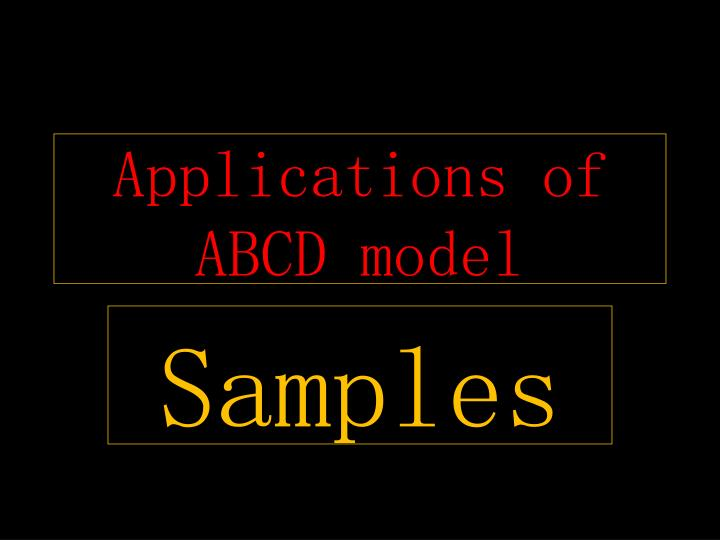 Applications of ABCD model
