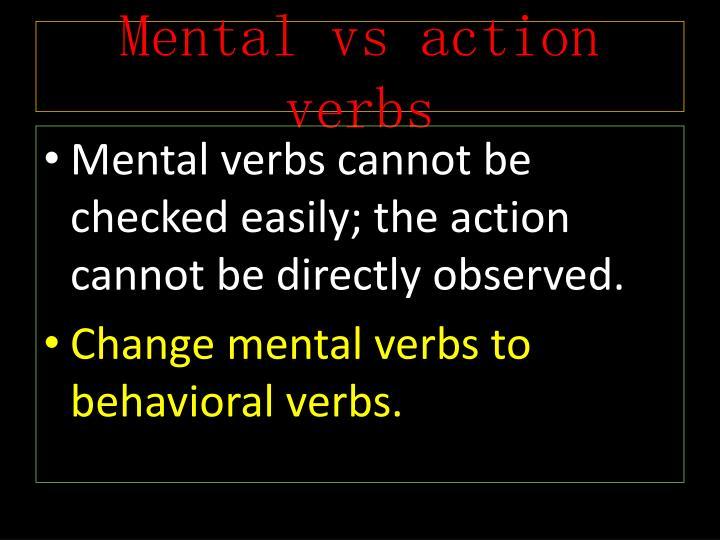 Mental vs action verbs