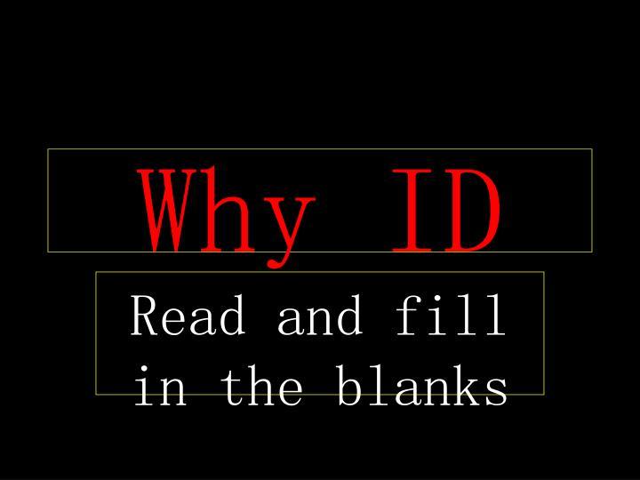 Why ID
