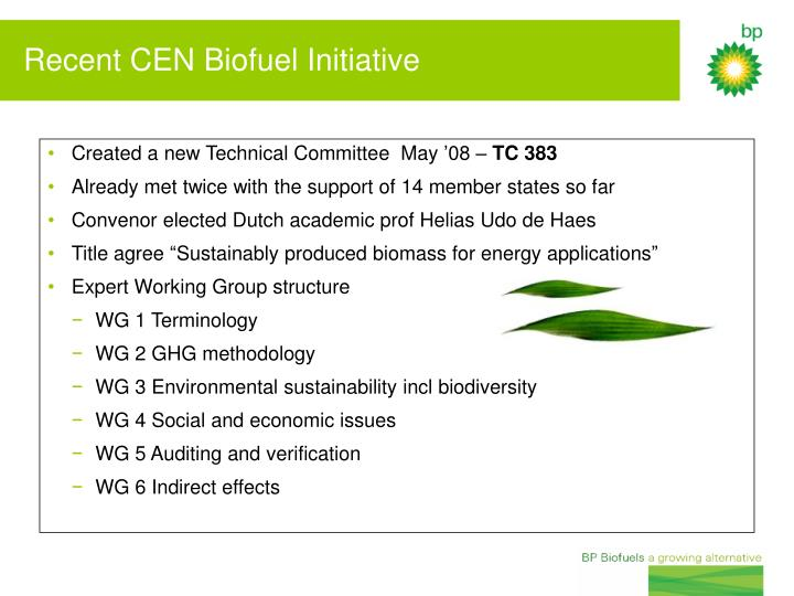 Created a new Technical Committee  May '08 –