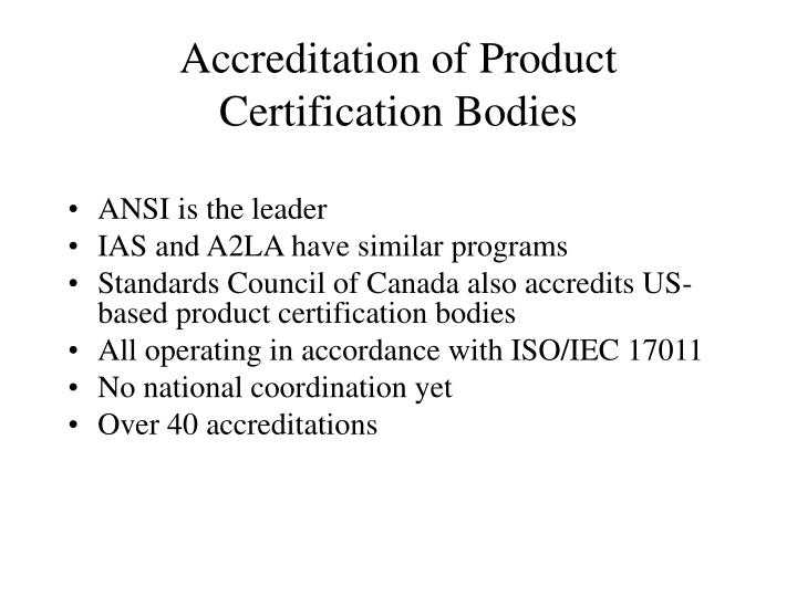 Accreditation of Product Certification Bodies