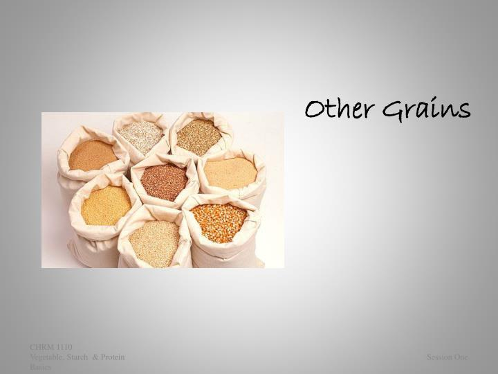 other grains