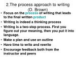 2 the process approach to writing d brown