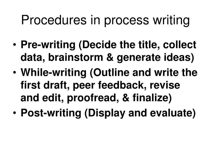 Procedures in process writing