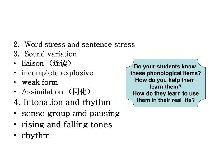 2.  Word stress and sentence stress