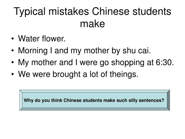 Typical mistakes Chinese students make
