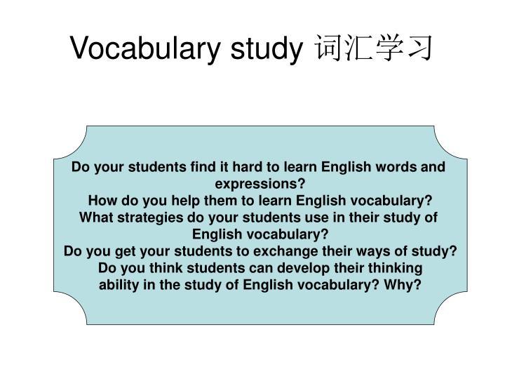 Vocabulary study