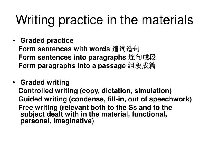 Writing practice in the materials