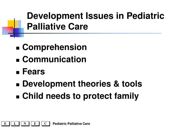 Development Issues in Pediatric Palliative Care
