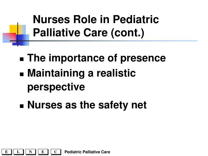 Nurses Role in Pediatric Palliative Care (cont.)