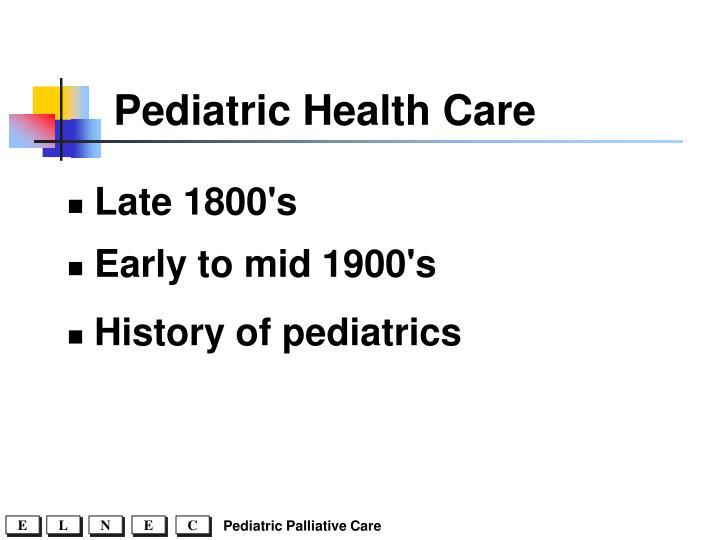 Pediatric Health Care