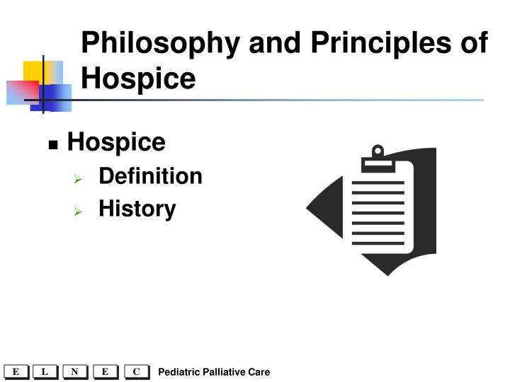 Philosophy and Principles of Hospice