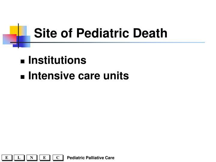 Site of Pediatric Death