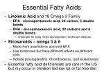 essential fatty acids1