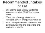 recommended intakes of fat