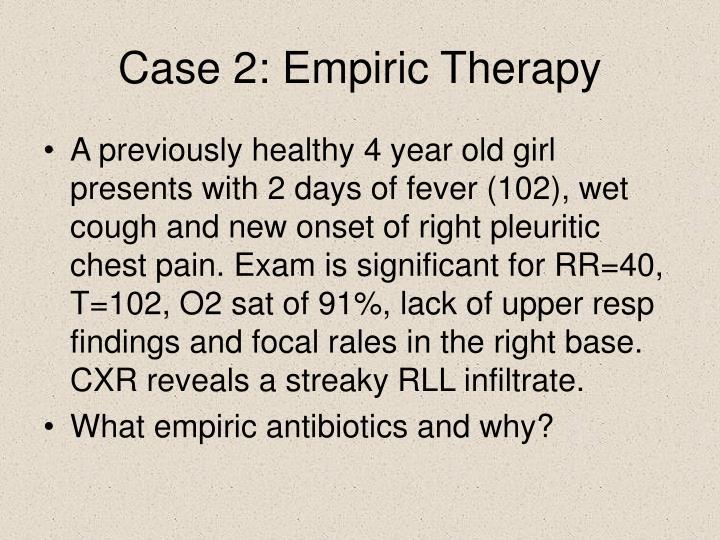 Case 2: Empiric Therapy