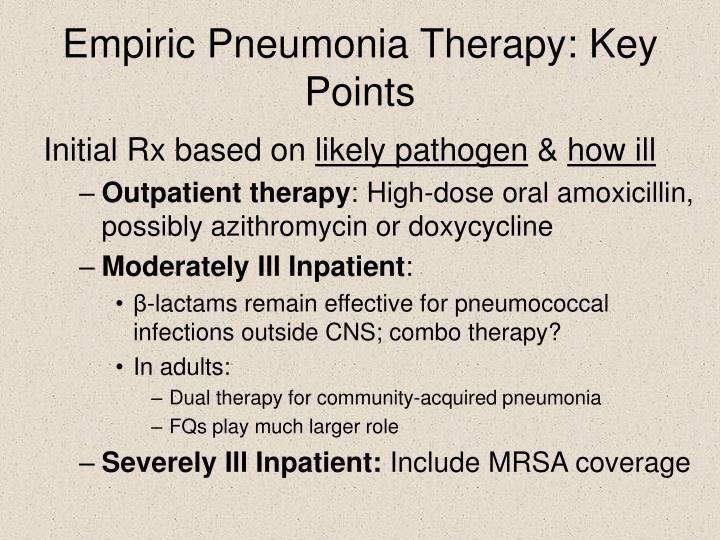 Empiric Pneumonia Therapy: Key Points